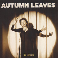 17 Versions of Autumn Leaves (Les feuilles mortes) — сборник