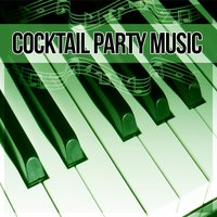 Cocktail Party Music – Mellow Jazz, Background Music, Most