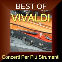 Best of Vivaldi Cd2 - Concerti Per Piú Strumenti — Джузеппе Тартини, Tartini Giuseppe
