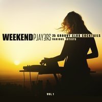 Weekend Players (25 Groovy Club Cocktails), Vol. 1 — сборник