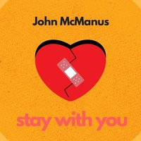Stay with You — John McManus