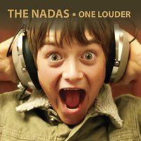 One Louder — The Nadas