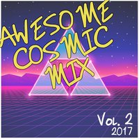 Awesome Cosmic Mix Vol. 2 (2017) — The Star-Lord's