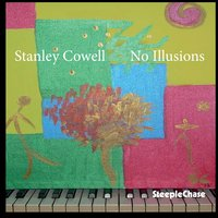 No Illusions — Stanley Cowell, Billy Drummond, Bruce Williams, Jay Anderson