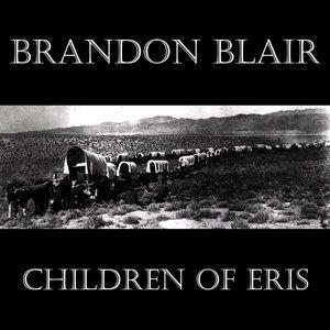 Brandon Blair - Children of Eris