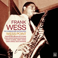 Wess Point - The Commodore Recordings — Frank Wess