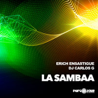 LA SAMBAA — Erich Ensastigue