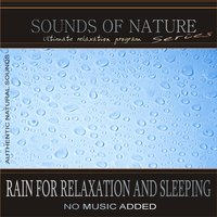Rain for Relaxation and Sleeping (Sounds of Nature) — Звуки природы