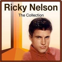The Collection — Ricky Nelson