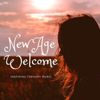 New Age Welcome - Inspiring Therapy Music, Inner Peace, Nature Sounds for Meditation, Soothing Sounds for Yoga Mind and Body — Djelimady Martins