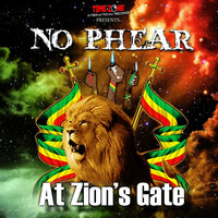 At Zion's Gate — No Phear