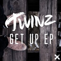 Get up EP — Twinz