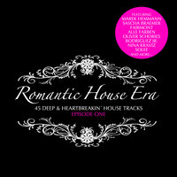 Romantic House Era, Episode One — сборник