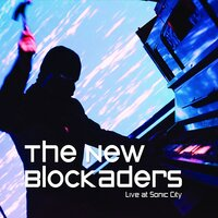 Live at Sonic City — The New Blockaders