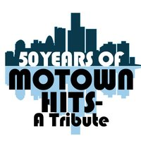 50 Years of Motown Hits - A Tribute — Detroit Soul Sensation