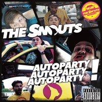 Autoparty - EP — The Snouts