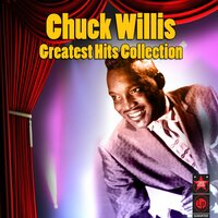 Greatest Hits Collection — Chuck Willis
