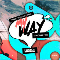 My Way — Stereo Wave