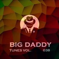 Big Daddy Tunes, Vol.038 — сборник