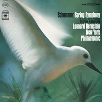 Schumann: Symphony No. 1 in B-Flat Major, Op. 38 & Genoveva, Op. 81: Overture — Леонард Бернстайн, New York Philharmonic Orchestra