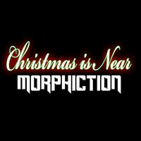 Christmas Is Near — Morphiction