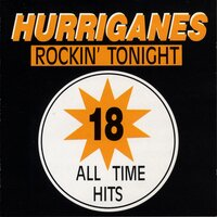 18 All Time Hits — Hurriganes
