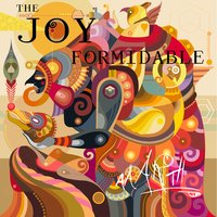 AAARTH — The Joy Formidable