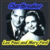 Chartbreaker — Les Paul & Mary Ford
