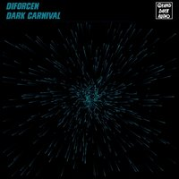 Dark Carnival — Diforcen