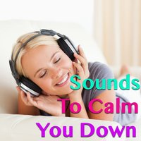 Sounds To Calm You Down — сборник