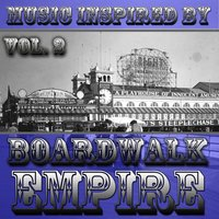 "Music Inspired By ""Boardwalk Empire"", Vol. 2 — сборник"