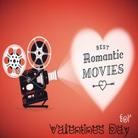 Best Romantic Movies for Valentine's Day — Fandom