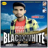 Black White — Gobind Dhap