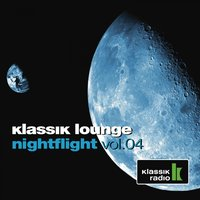Klassik Lounge Nightflight, Vol. 4 — сборник