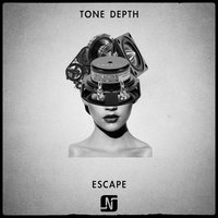 Escape — Tone Depth