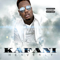 Heavenly — Kafani