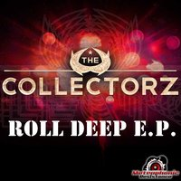 Roll Deep EP — The Collectorz