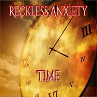Time — Reckless Anxiety, Masetti