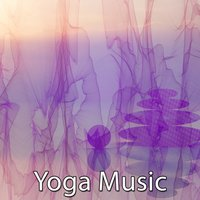 41 Auras Of Peaceful Mind — Yoga Music