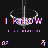 I Know — Zach Taylor, Xtactic