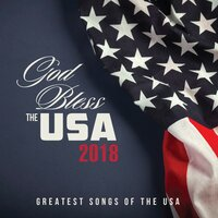 God Bless The USA 2018 — сборник