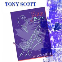 Jazz Box — Tony Scott