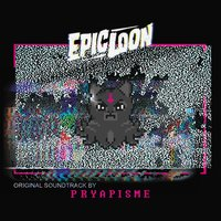 Epic Loon — Pryapisme