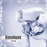 Enemy — Biomekkanik