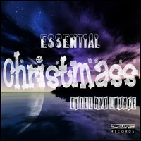 Essential Christmass Chill and Lounge — сборник