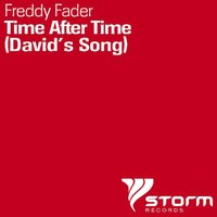 Time After Time (David's Song) — Freddy Fader