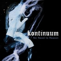 No Need to Reason — Kontinuum