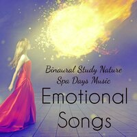 Emotional Songs - Binaural Study Nature Spa Days Music to Reduce Anxiety and Inner Peace — Reiki Music Academy & Binaural Mind Serenity Delta Theta Gamma Waves & Exam Study Nature Music Nature Sounds, Exam Study Nature Music Nature Sounds, Reiki Music Academy, Binaural Mind Serenity Delta Theta Gamma Waves