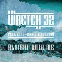 Alright With Me - EP — Wretch 32