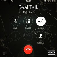 Real Talk — Polo Zo